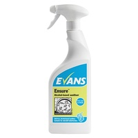 EVANS - ENSURE - High Quality Catering Grade Alcohol Sanitiser (EN1276, EN13697 & EN1650) (750ml)