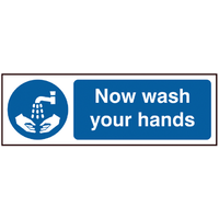 Now wash your hands, Safety Sign (Pack 5)